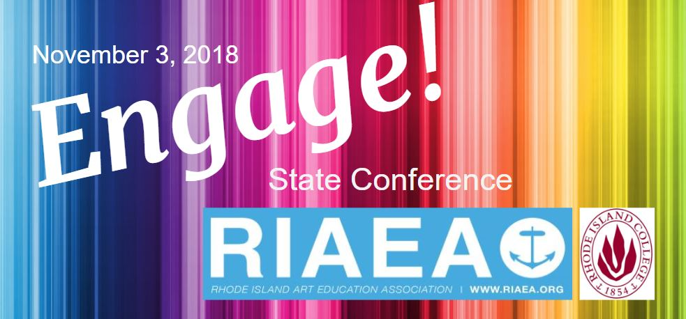 Engage: Rhode Island Art Education Association Conference